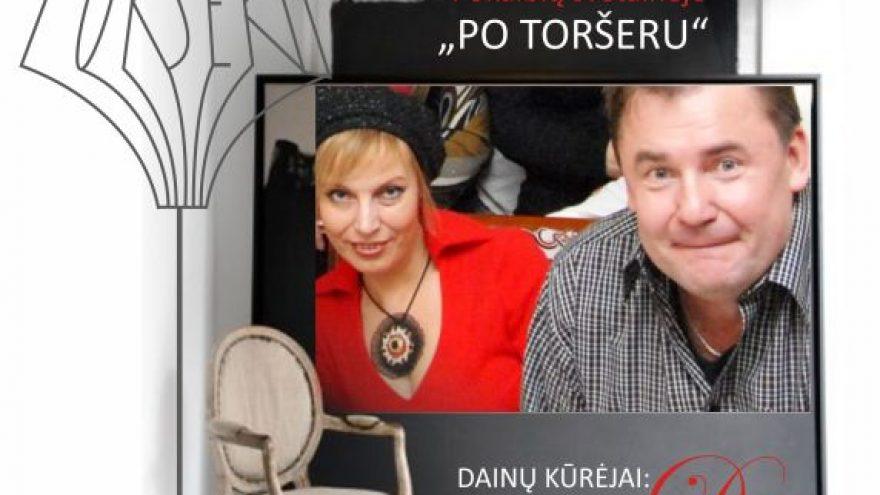 """Po toršeru"" – Dalia Bielskytė ir Valdas Grušas"