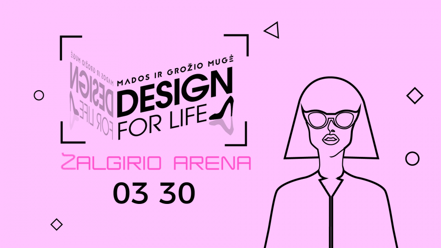 """Mados ir dizaino mugė """"Design for life"""" Kaunas"""