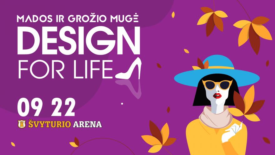 "Mados ir dizaino mugė ,,Design for life"" Klaipėdoje"