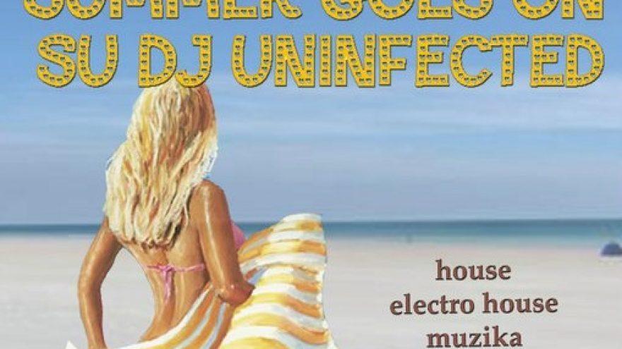 Summer goes on su Dj Uninfected @ Brandy Lounge