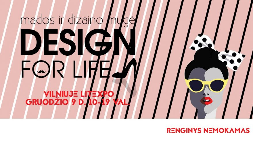 """Kalėdinė mados mugė """"Design for life"""" Vilniuje"""