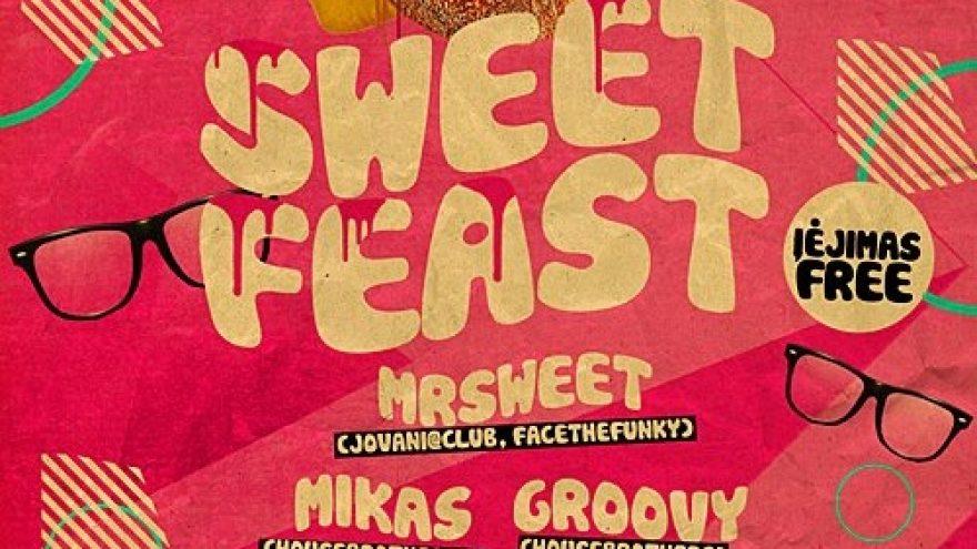 Sweet Feast @ Brandy Lounge