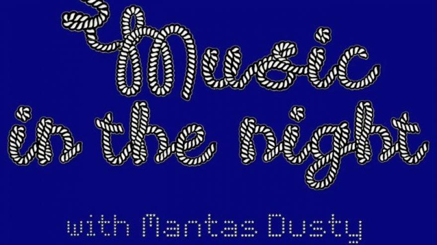 Music in the night with Mantas Dusty & Domas Rinius
