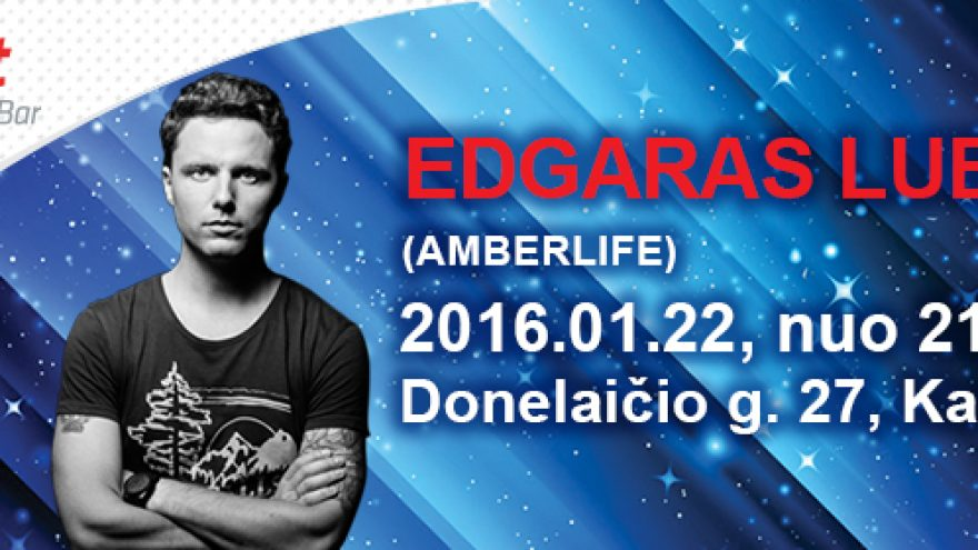 Gyvo garso Edgaro Lubio (Amberlife) koncertas Kaune