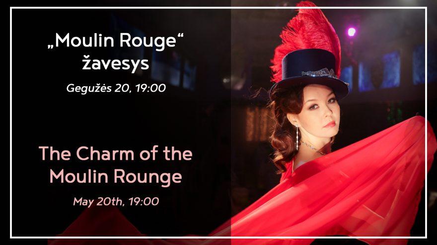 Moulin Rouge Žavesys