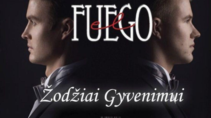el Fuego – Žodžiai gyvenimui   Vilnius