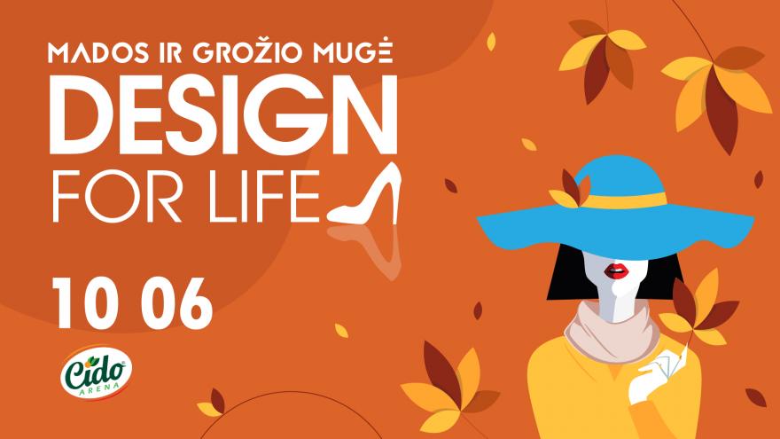 """Mados ir dizaino mugė ,,Design for life"""" Panevėžys"""