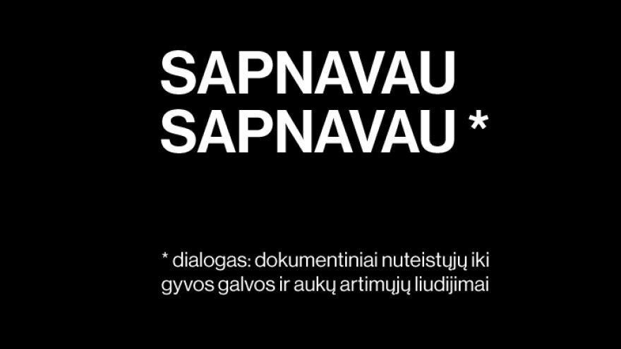 SIRENOS'19 | Valstybinis jaunimo teatras: SAPNAVAU SAPNAVAU rež. Kamilė Gudmonaitė