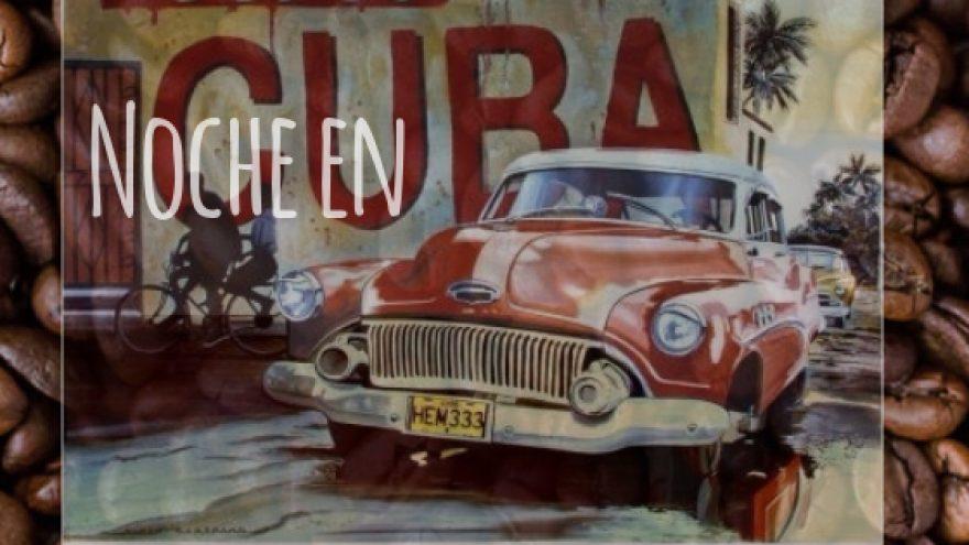 Noche en Cuba