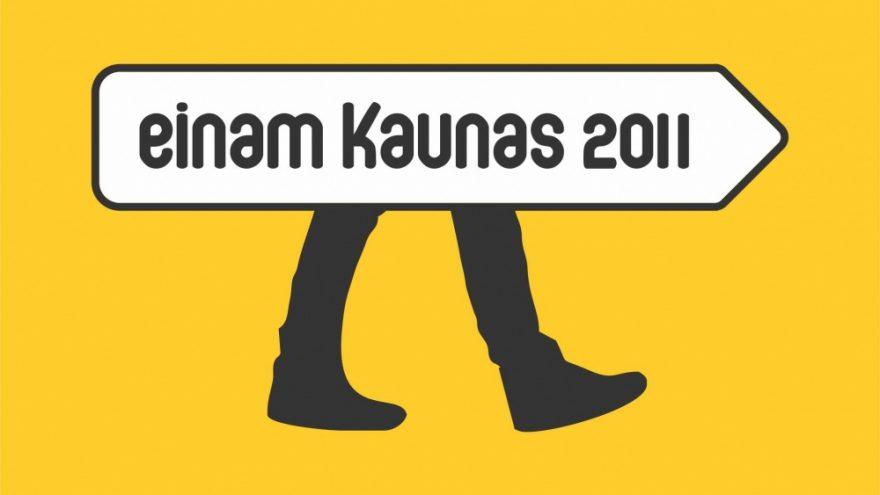 """""""Einam Kaunas 2011"""""""