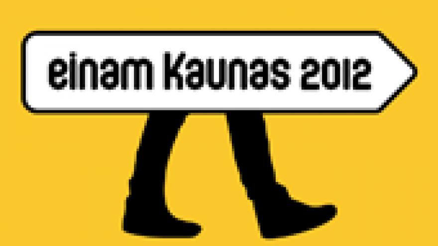"""""""Einam Kaunas 2012"""""""
