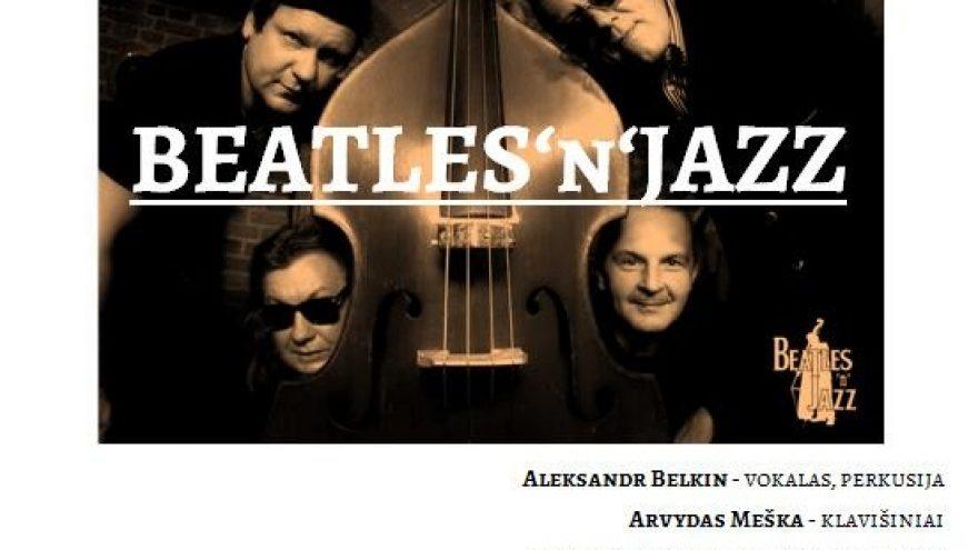 "Džiazo projektas ""BEATLES'n'JAZZ"""