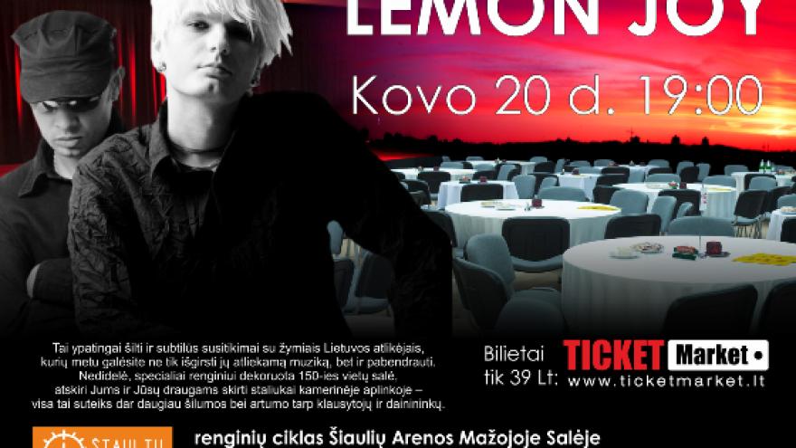 LEMON JOY – Raudoni Muzikiniai Vakarai Šiaulių arenoje!