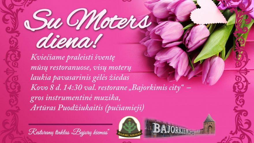 Su Moters diena! <Bajorkiemis city>