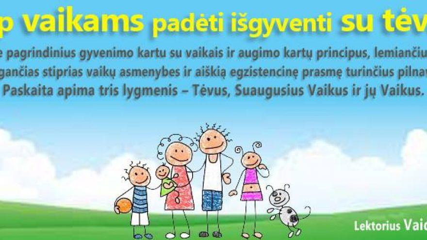 Kaip vaikams padėti išgyventi su tėvais ;)