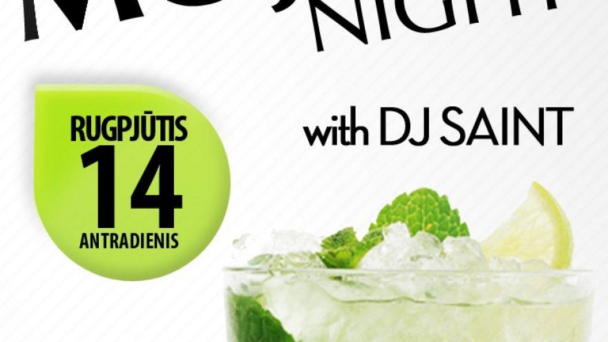 MOJITO NIGHT with DJ SAINT