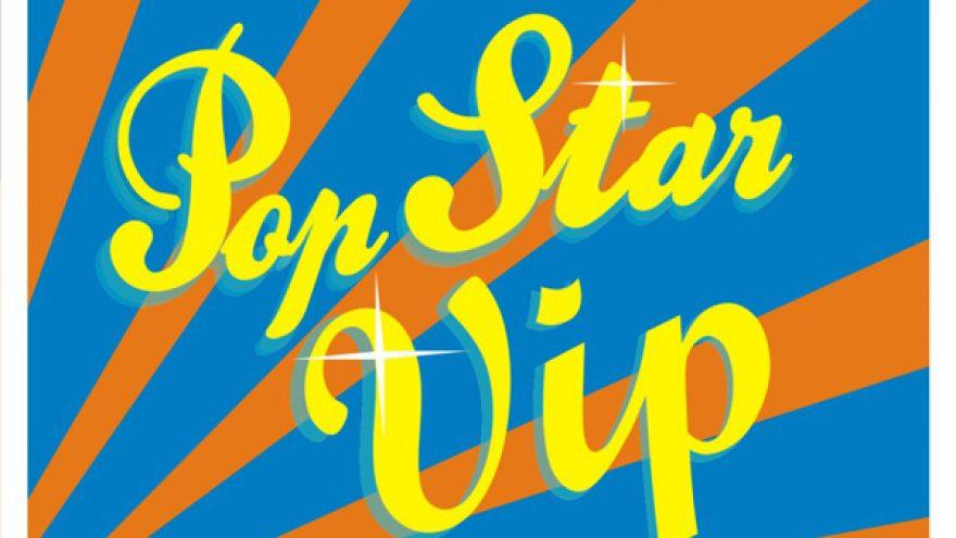 POP STAR BAR VIP