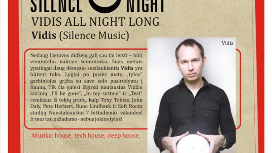 SILENCE NIGHT: VIDIS ALL NIGHT LONG