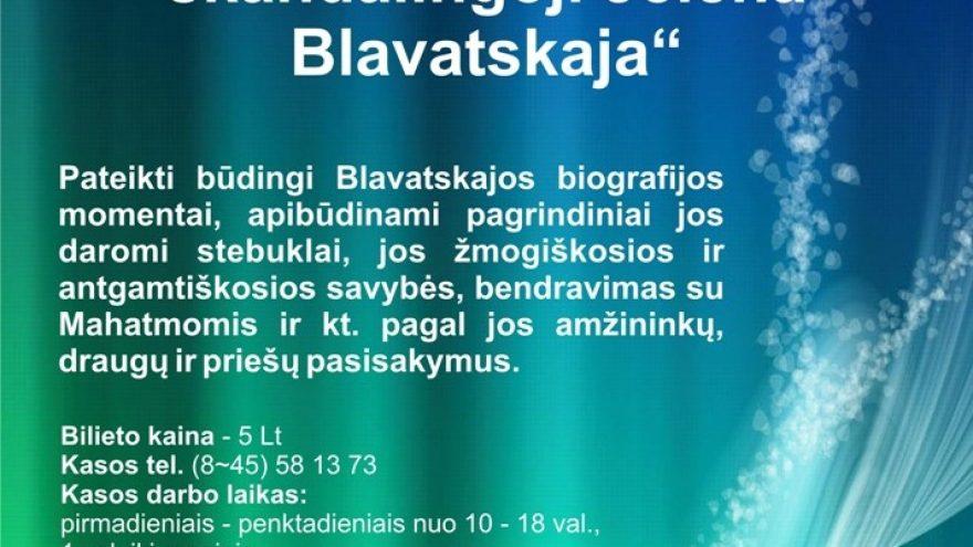 Ta stebuklingoji ir… skandalingoji Jelena Blavatskaja