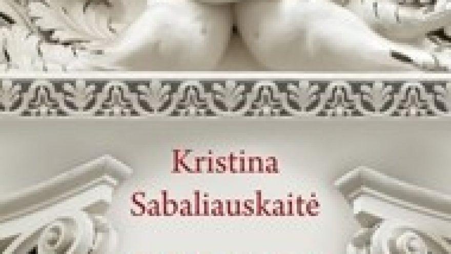 """""""Vilnius K. Sabaliauskaitės romane """"Silva rerum"""""""