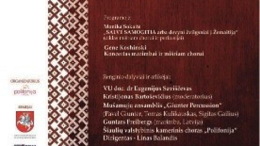 """""""SALVE SAMOGITIA"""". Skiriama Žemaitijos metams"""
