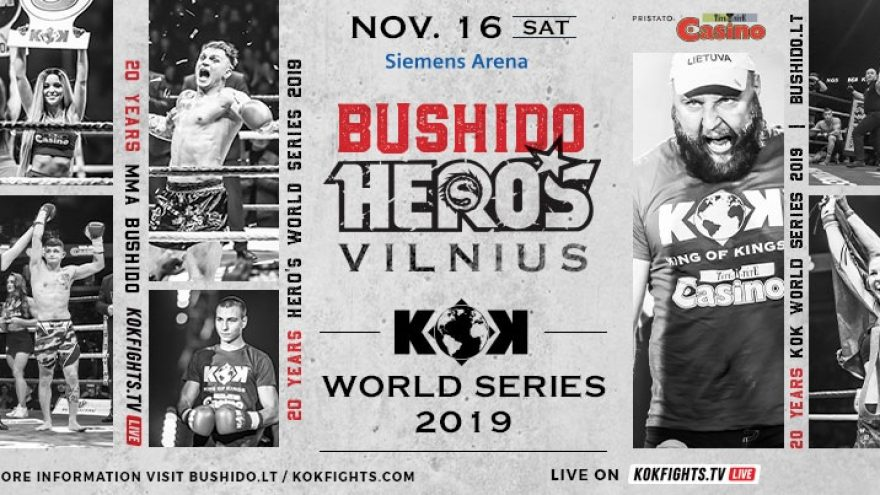 KOK WORLD SERIES 2019 & MMA BUSHIDO HERO'S