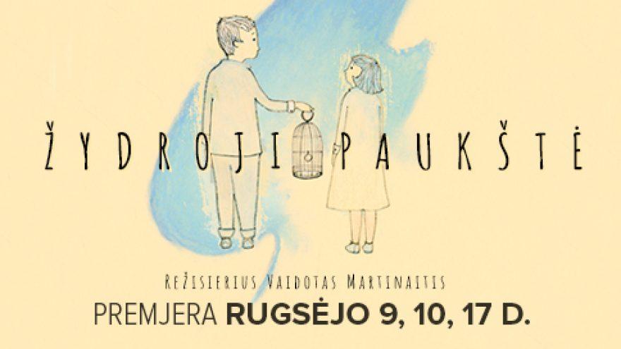 ŽYDROJI PAUKŠTĖ (rež. V.Martinaitis)