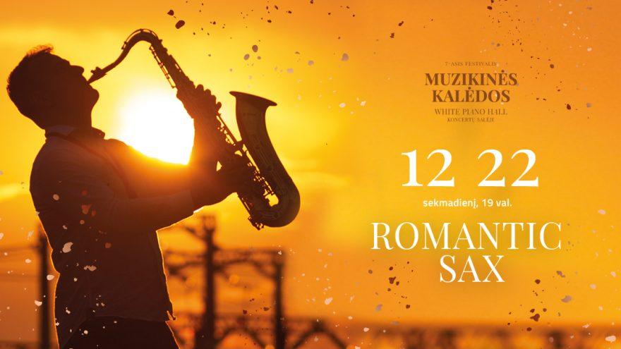 ROMANTIC SAX / JUOZAS KURAITIS / DAUMANTAS SLIPKUS