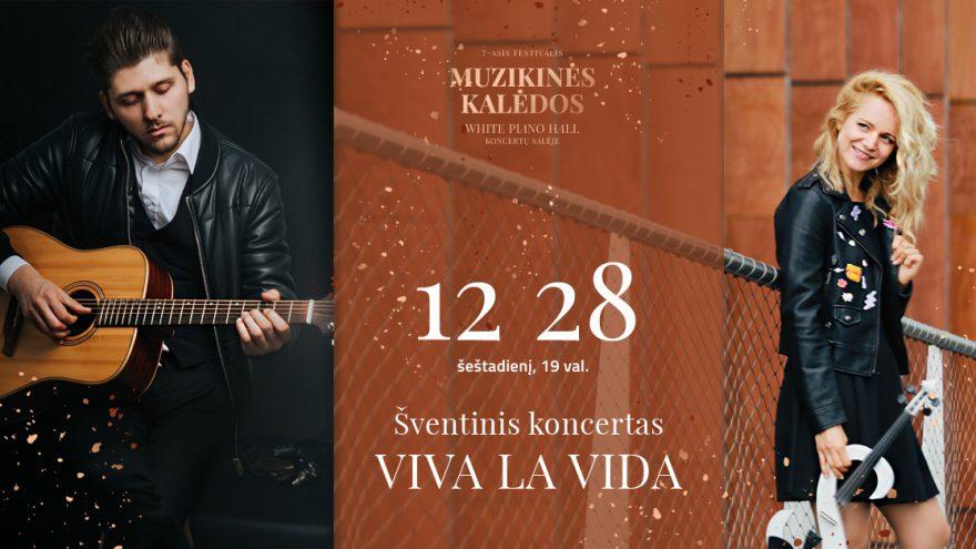 """ŠVENTINIS KONCERTAS """"VIVA LA VIDA"""" / STANISLOVAITIS / DOVEIKAITĖ/ MACIJAUSKAS"""