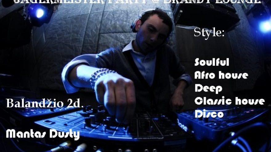 Jägermeister Party su Mantas Dusty @ Brandy Lounge