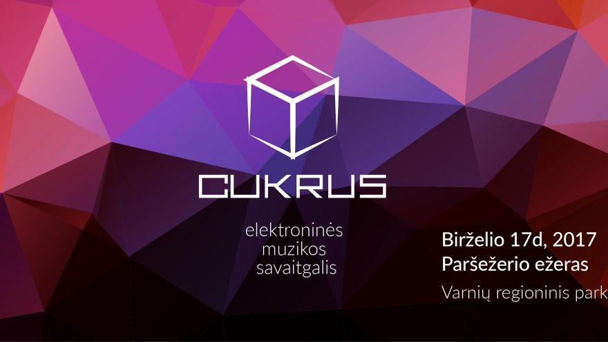 Elektroninės muzikos savaitgalis – CUKRUS