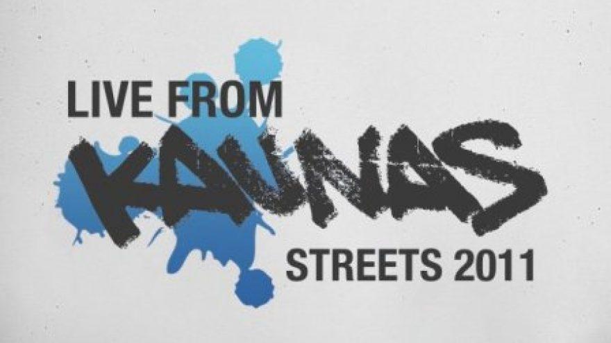 Live from Kaunas streets