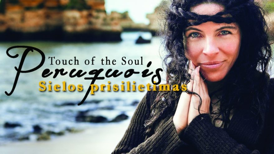 Peruquois – Touch of the Soul