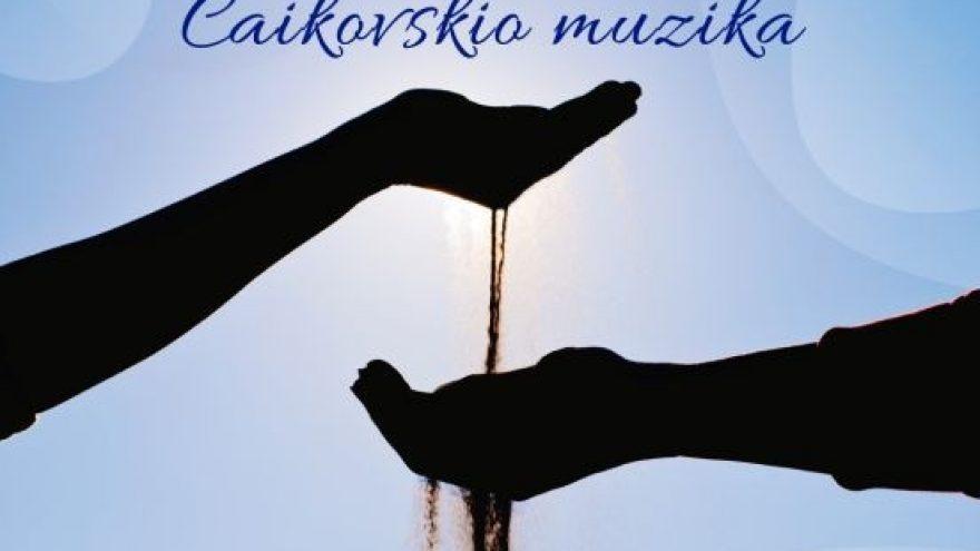 KRISTOFORO ORKESTRAS. Smėlio pasakojimas su Čaikovskio muzika