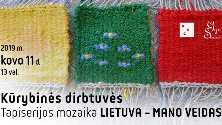 Tapiserijos mozaika: Lietuva – mano veidas