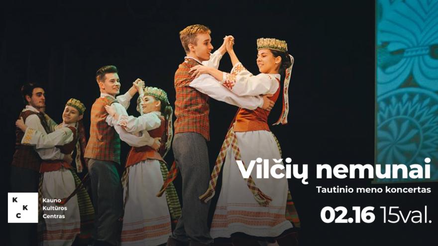 """Tautinio meno koncertas """"Vilčių nemunai"""""""