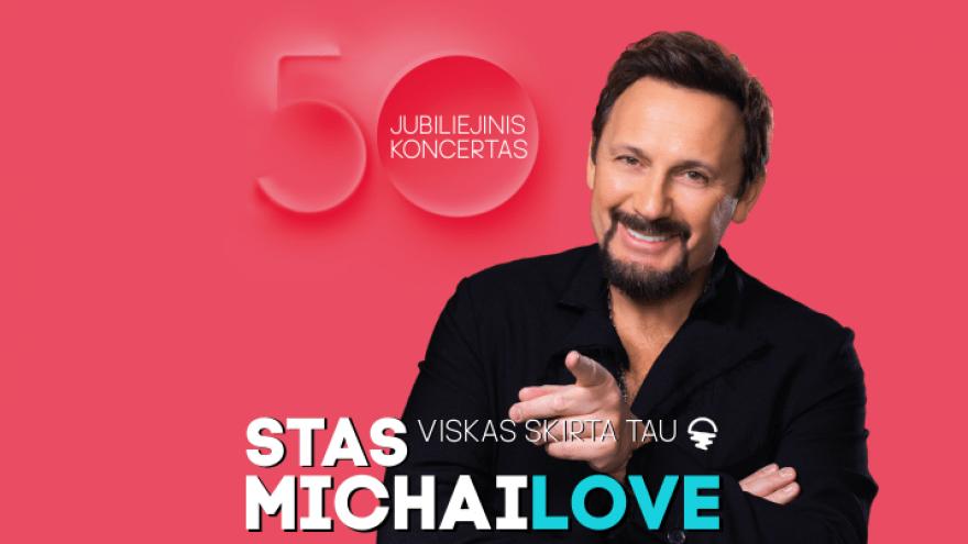 Stas Michailov. Jubiliejinis turas. 50 metų