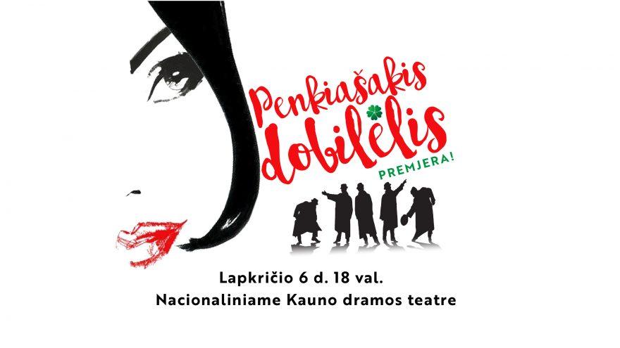Muzikinė komedija PENKIAŠAKIS DOBILĖLIS