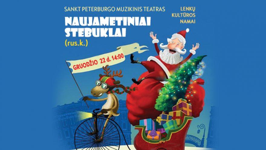 Naujametiniai stebuklai (rus.k.) Sankt Peterburgo teatras. Pramoginis spektaklis vaikams.