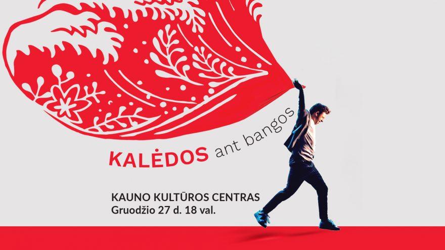 KALĖDOS ANT BANGOS