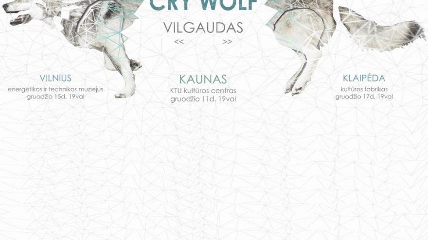 "PREMJERA! ""Cry Wolf: Vilgaudas"""