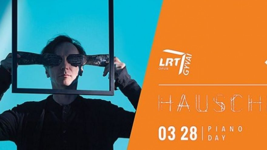 LRT opus gyvai: Hauschka – piano day koncertas