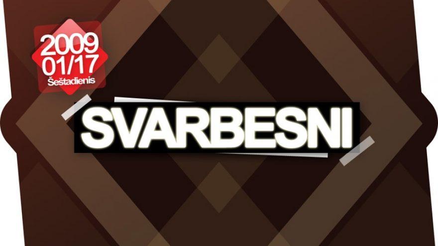Svarbesni @ Men's Factory
