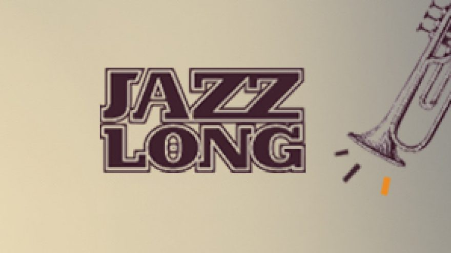 JAZZLONG: Inception Trio