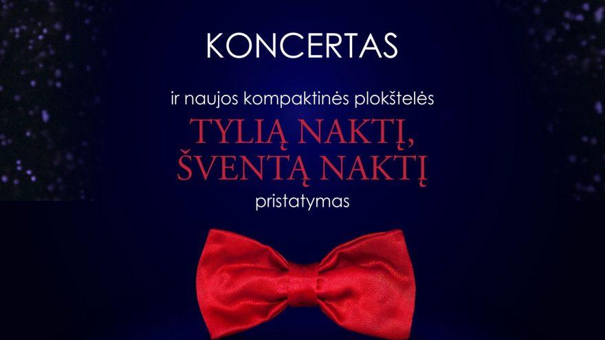 """Berniukų ir jaunuolių choro """"Dagilėlis"""" koncertas ir naujos kompaktinės plokštelės """"Tylią naktį, šventą naktį"""" pristatymas"""
