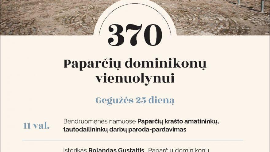 Paparčių Dominikonų vienuolynui – 370