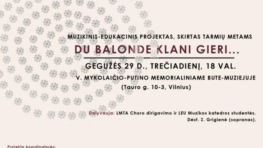 """Muzikinis-edukacinis projektas """"Du balonde klani gieri…"""""""