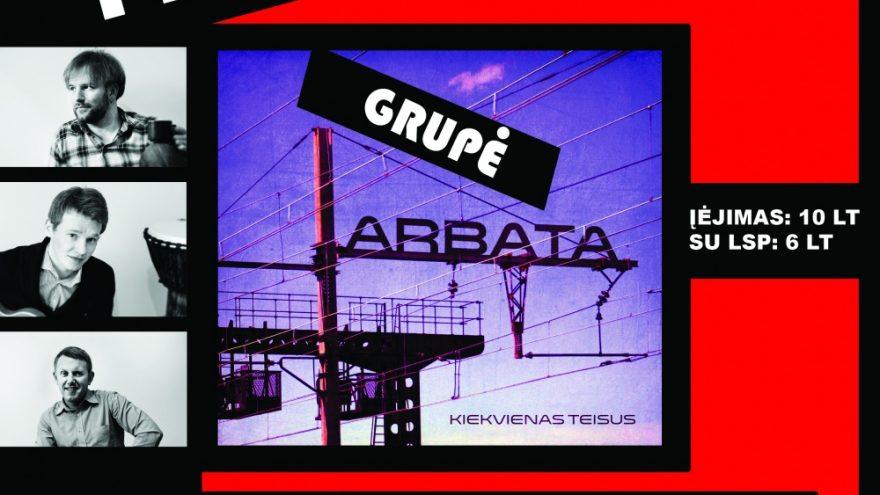 """Grupė """"ARBATA"""" KLAIPĖDOJE – naujojo albumo pristatymas!"""