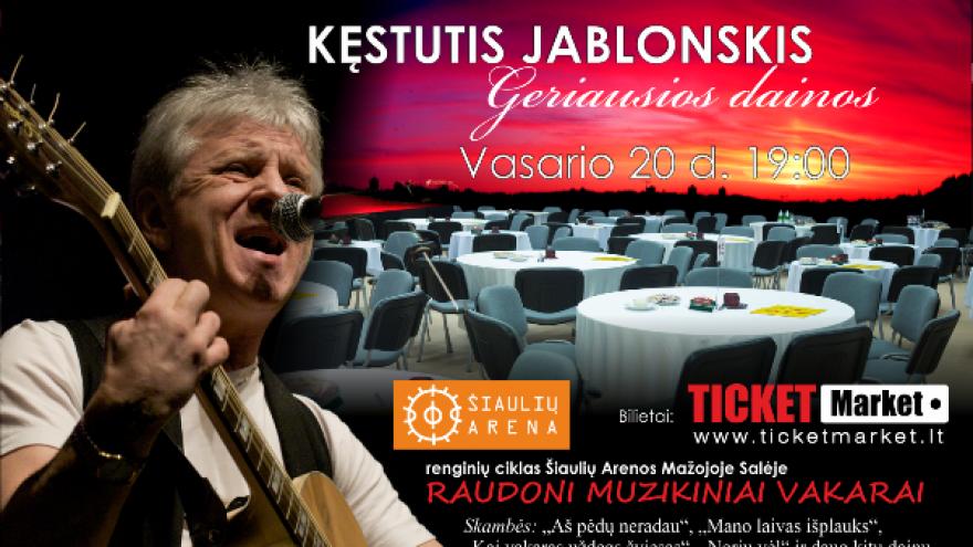 Kęstutis Jablonskis – koncertas Šiauliuose!