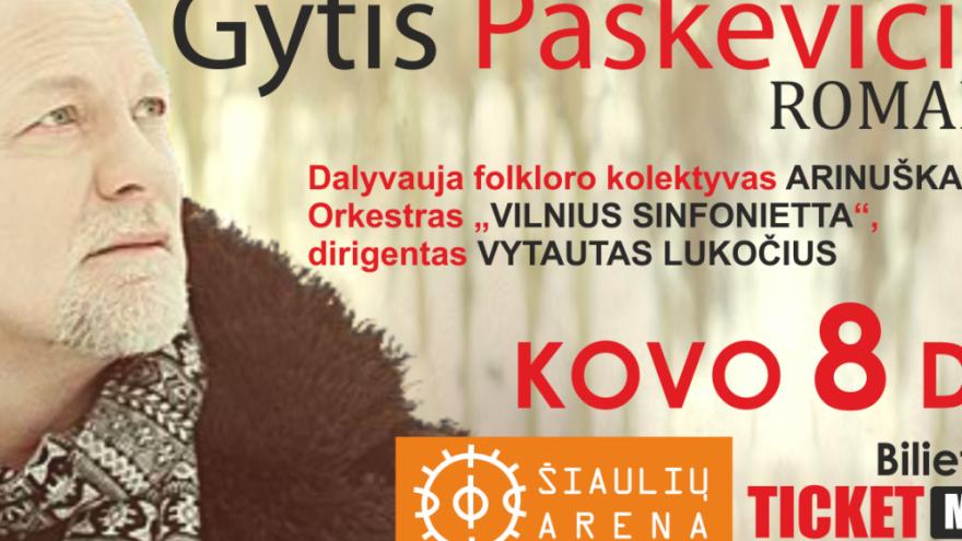 """GYTIS PAŠKEVIČIUS Šiauliuose! koncertas """"ROMANSAI"""""""